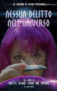Copertina di Nessun delitto nell'universo, ricettanzo di Elisa Ditta